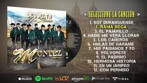 Montez De Durango - De Vuelta A La Sierra (Nuevo Álbum 2016) - Montez De Durango