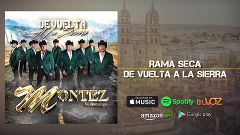 Montez De Durango - Rama Seca (Nuevo Álbum) - Montez De Durango