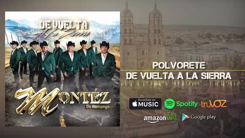 Montez De Durango - Polvorete (Nuevo Álbum) - Montez De Durango