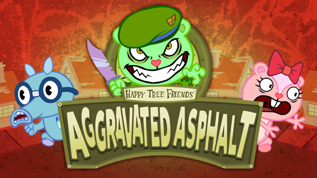 AGGRAVATED ASPHALT - Happy Tree Friends