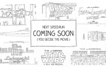 Which Speedrun Movie Would You Like..