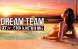 Dream Team: Sefu, Jstok, N.Kotich & Jims
