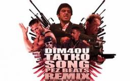 Dim4ou - Taтко Song (PEZ RMX)
