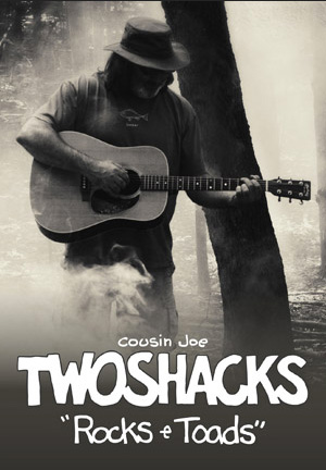 Cousin Joe Twoshacks: Rocks & Toads