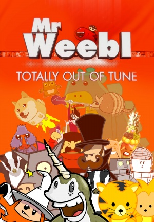 Mr. Weebl - Totally Out of Tune