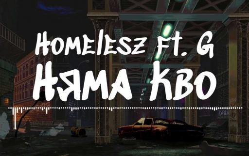 Homelesz_-_G_-_nqma_kvo