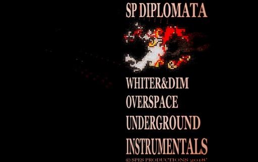 SP_Diplomata_-_Whiter_-_Dim_Overspace_Underground_Instrumentals