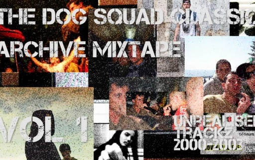 The Dog Squad Archive Mixtape vol.1