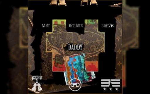 MBT x Rousie. x BREVIS - Daddy