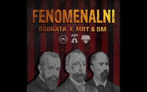 Bobkata x MBT & BM - Феноменални