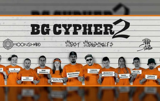 BGCypher2: Ghetto Sista, Sahata, Son, Don, Nasty, Homelesz, 2NBlack, 41N'7MC, YNK, Anonimen, G, DMC, DJ Stancho