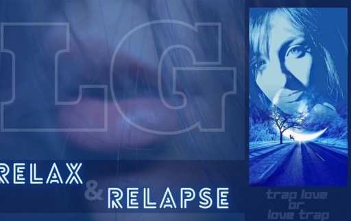 LG_-_RELAX_-_RELAPSE