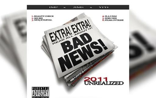 Bad News: Видински неиздаван хоп от 2011